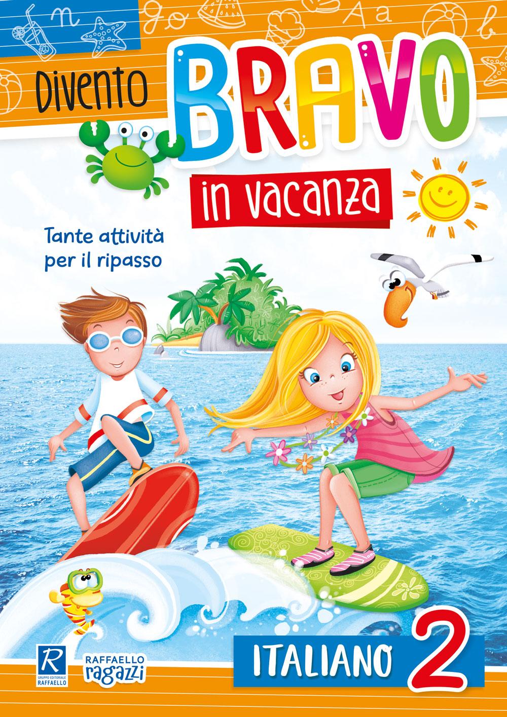 Divento bravo in vacanza - Italiano 2