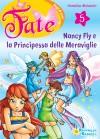 Nancy Fly e la principessa delle meraviglie