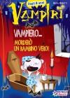 Vampiero... morderò un bambino vero!