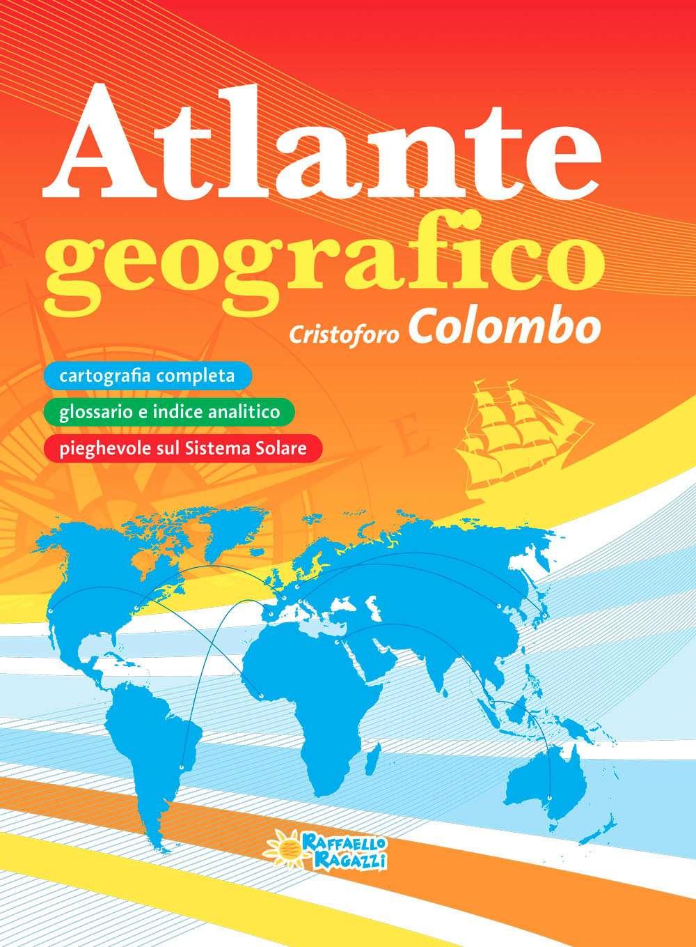 Atlante geografico Cristoforo Colombo