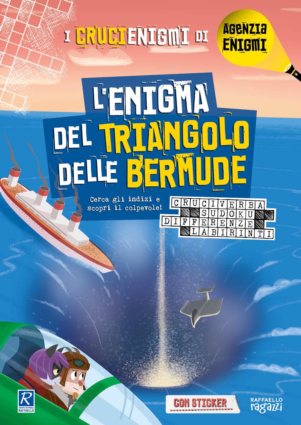 I crucienigmi - L'enigma del triangolo delle Bermude