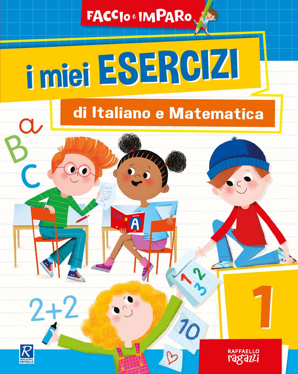 I miei esercizi di Italiano e Matematica - 1