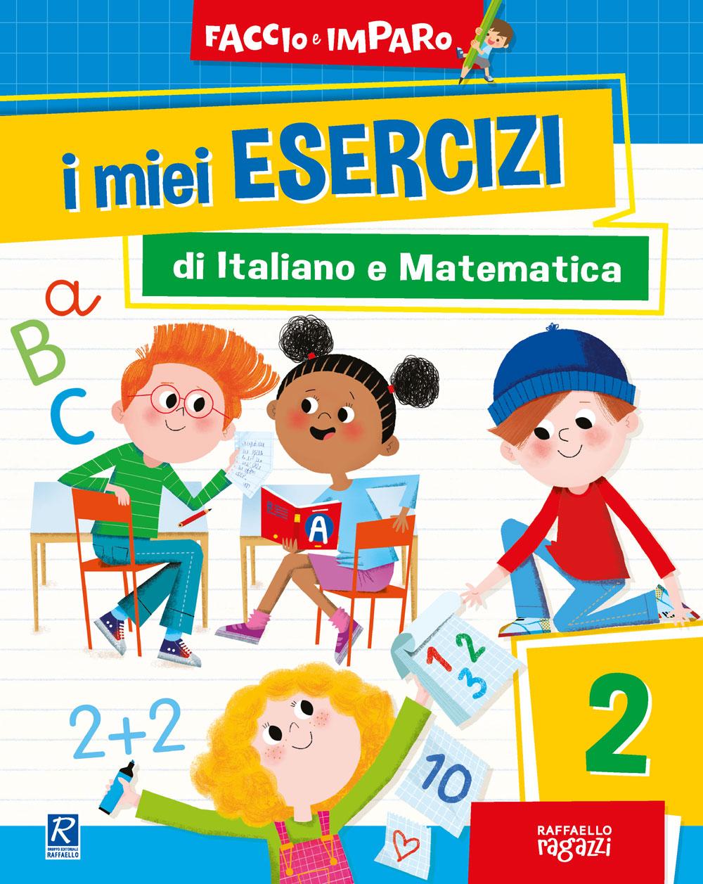 I miei esercizi di Italiano e Matematica - 2