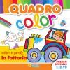 QUADRO color - La fattoria