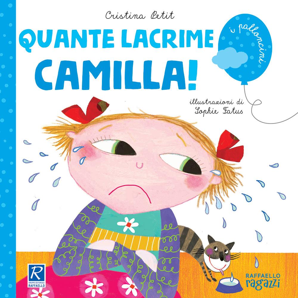 Quante lacrime, Camilla!